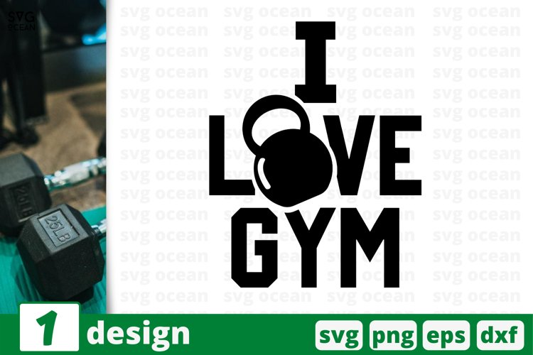 I LOVE GYM SVG CUT FILE | Fitness cricut | Workout quote example image 1