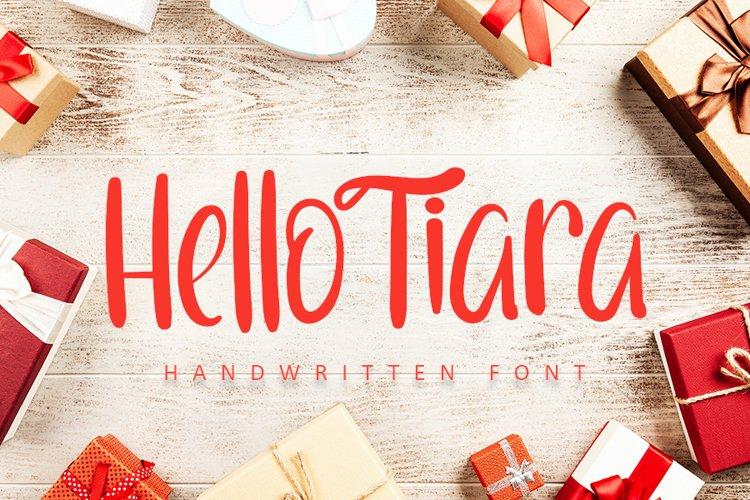 Hello Tiara | Modern Handwritten Font example image 1
