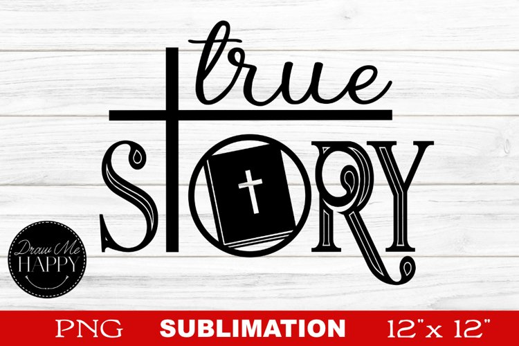 Christian Sublimation, True Story Sublimation, Bible example image 1