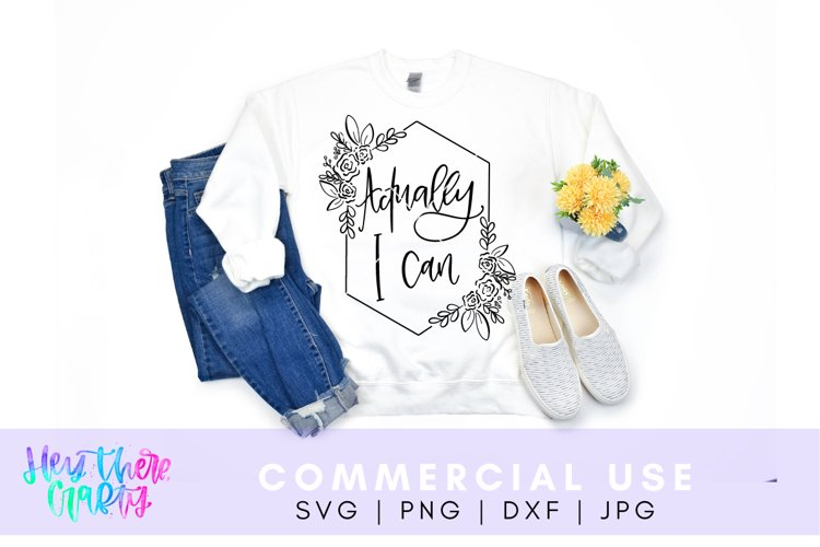 Actually, I Can | SVG, PNG, DXF, JPEG