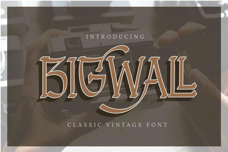 Bigwall | Classic Vintage Font
