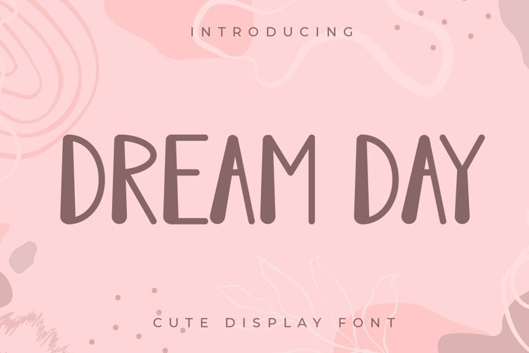 Dream Day - Cute Display Font example image 1