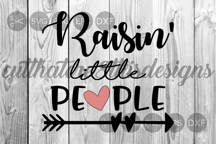 Raisin' Little People, Heart, Arrow, Cut File, SVG. example image 1