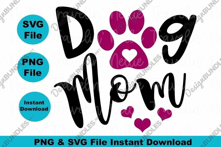Dog Mom Mothers Day SVG PNG Doggy Heart Paw Print