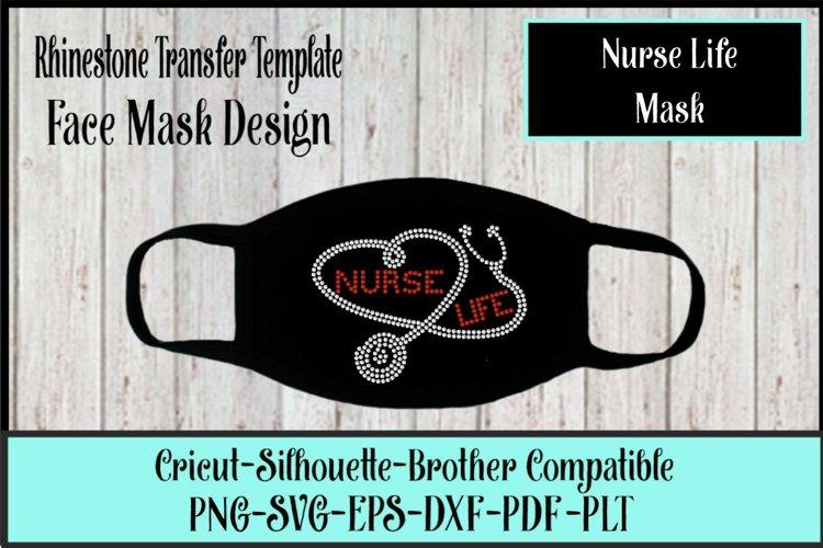 Nurse Life Mask Rhinestone SVG Template example image 1