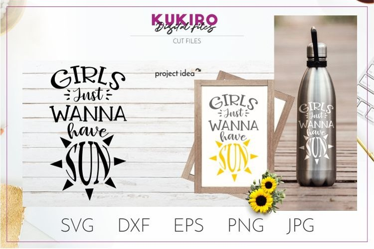 Girls just wanna have sun SVG - Summer cut file example image 1