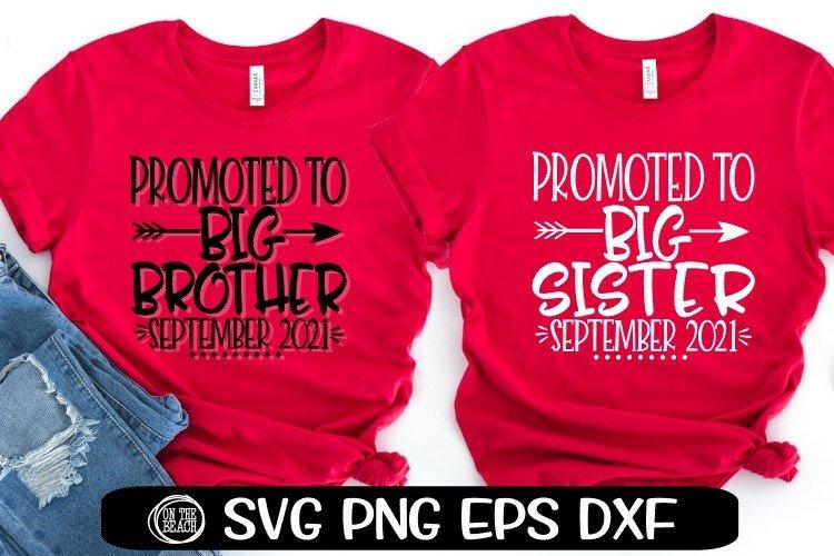 Promoted BIG SISTER/BROTHER SEPTEMBER 2021 SVG EPS PNG EPS