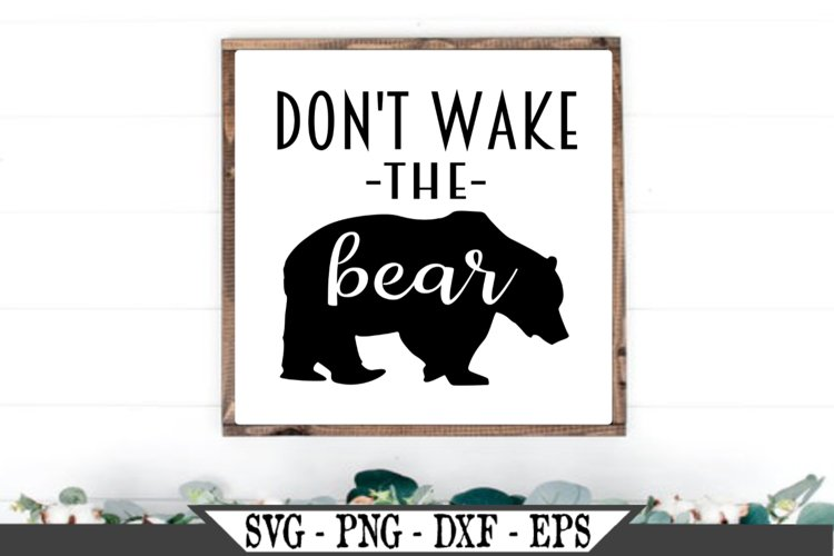 Don't Wake The Bear SVG example image 1