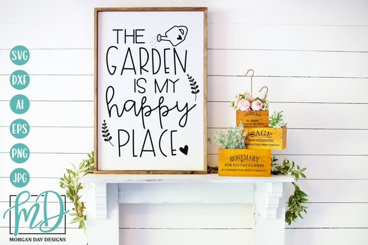 The Garden Is My Happy Place SVG - Gardening SVG