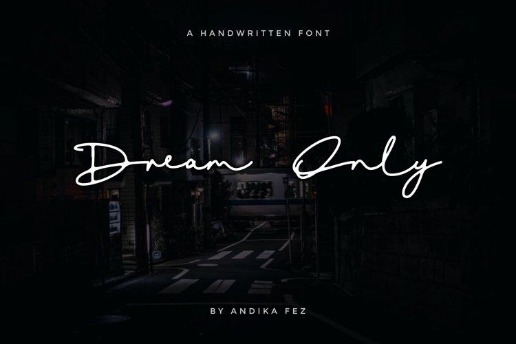 Dream Only   Handwritten Font