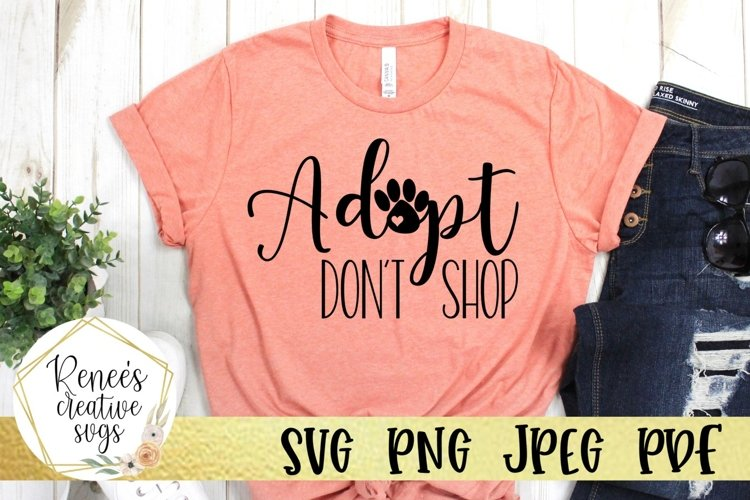 Adopt Don't Shop | Pets | SVG Cutting File example image 1
