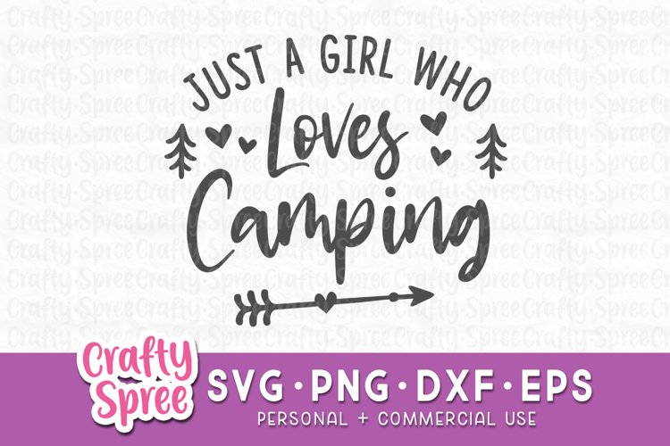 Just A Girl Who Loves Camping SVG - Camping SVG