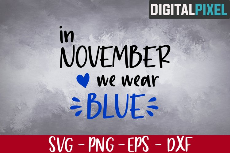 In November We Wear Blue Svg, We Wear Blue, Diabetes Svg example image 1