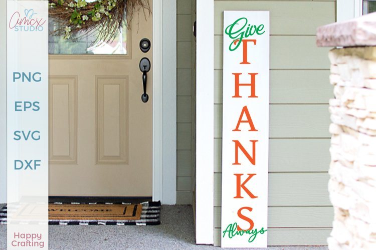 Give Thanks - Porch Sign SVG