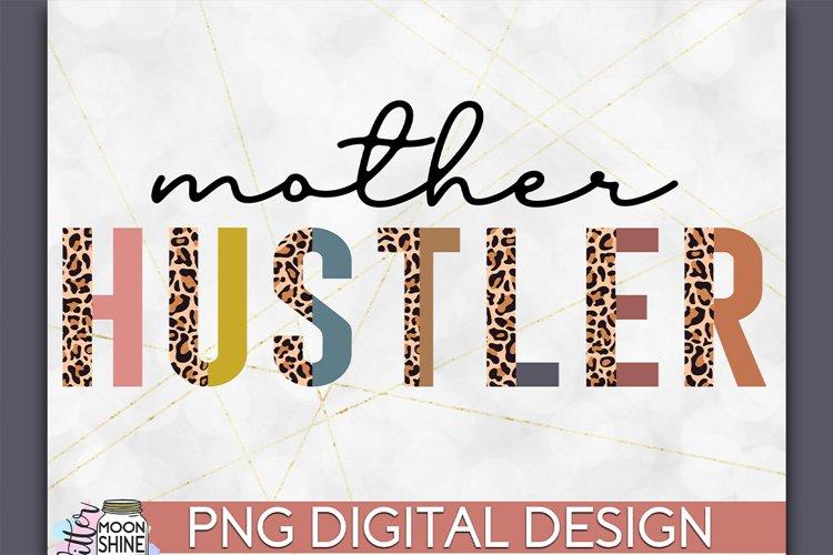 Mother Hustler Leopard PNG Sublimation Design