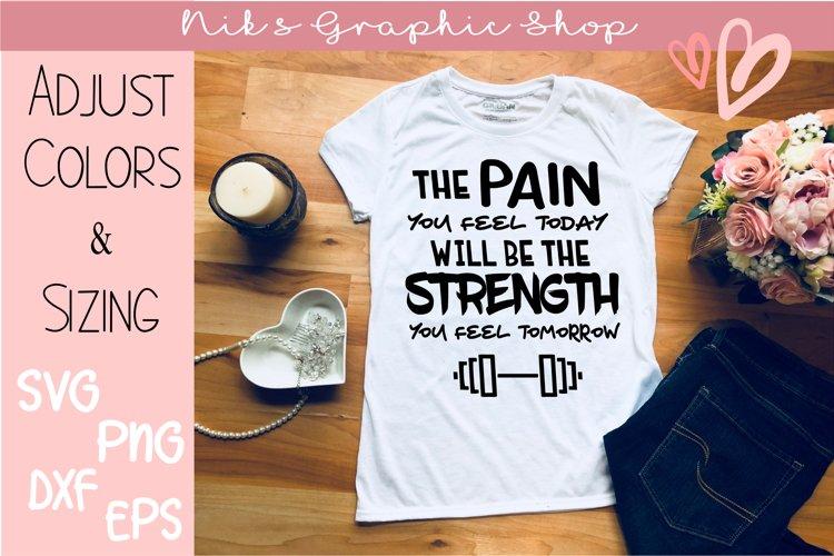 Pain to Strength Svg, Strength Svg, Workout Svg, MotivateSVG