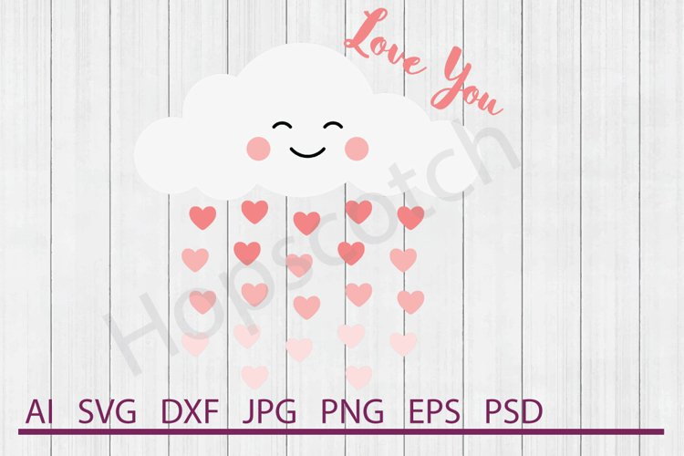 Love You SVG, Heart Cloud SVG, DXF File, Cuttable File example image 1