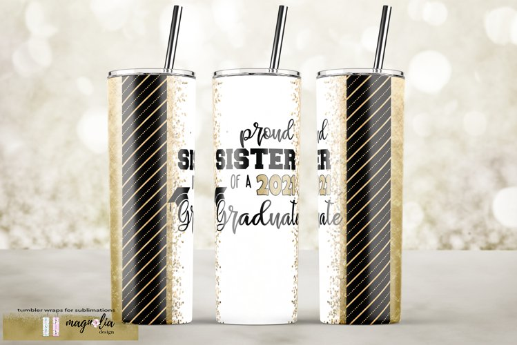 Proud sister of a 2021 Graduation tumbler sublimation 20 oz example image 1