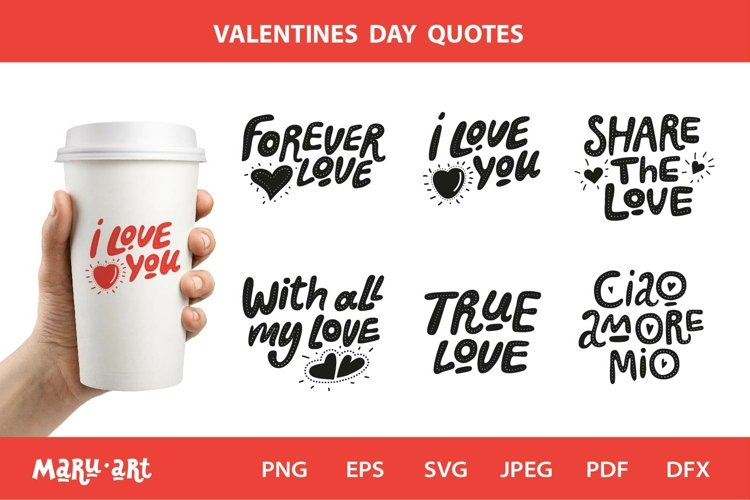 Valentine Quotes Bundle Svg. Valentines vector, png, jpeg example image 1