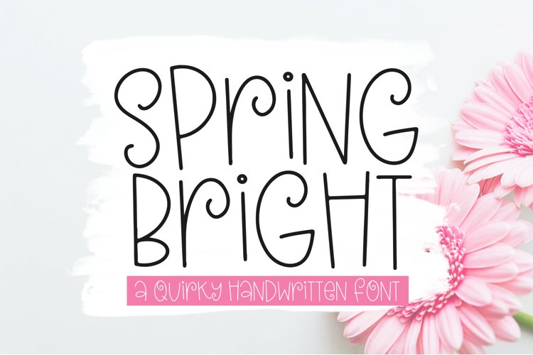 Spring Bright - A Quirky Handwritten Font example image 1