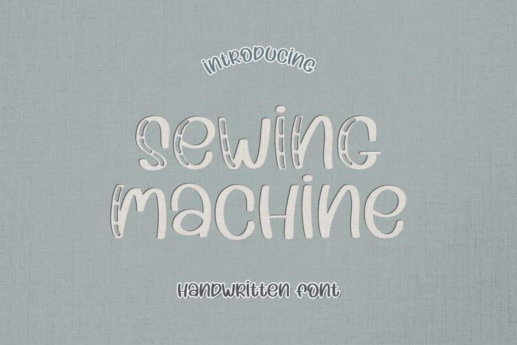 Sewing Machine - A Stitchy Handwritten Font example image 1