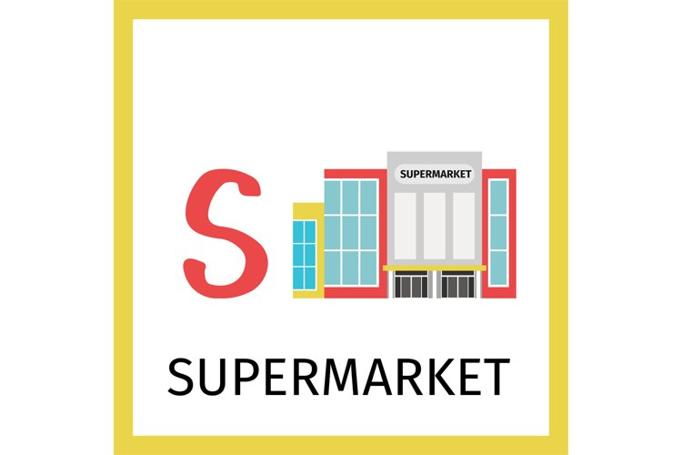 Alphabet card with supermarket building example image 1