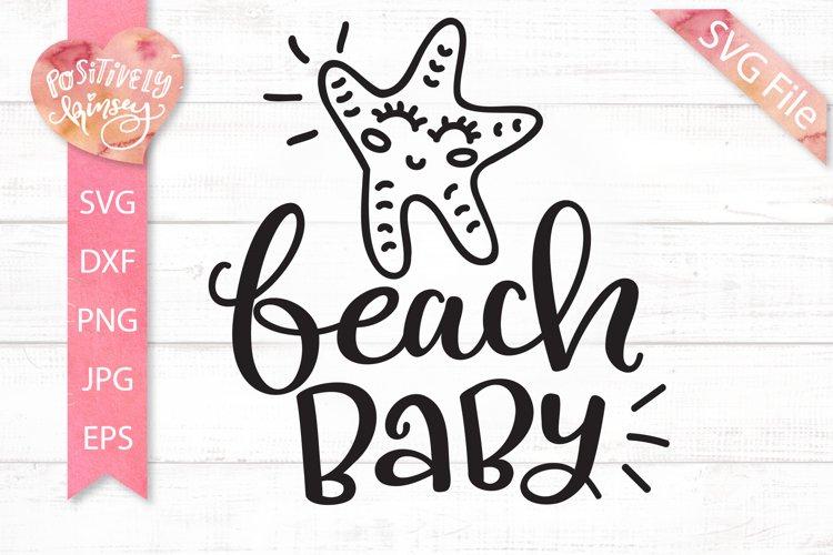 Beach Baby SVG, Starfish SVG File, Kids Summer SVG, PNG, DXF