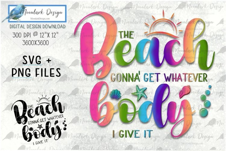 Beach body PNG SVG Love your body in Rainbow or cut file