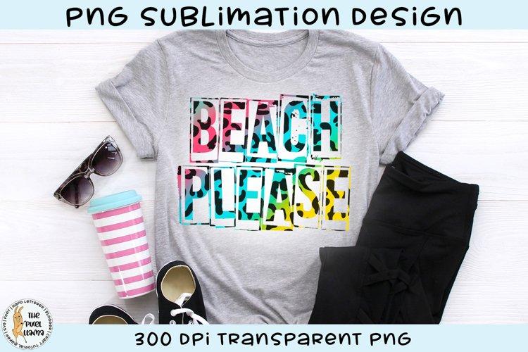 Beach Please Leopard Print Sublimation Design