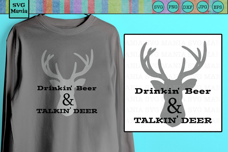 Funny Deer Hunting SVG File, Funny Beer Mug SVG File, SVG
