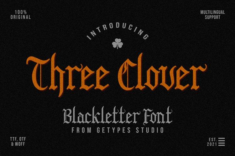 Three Clover | Blackletter Font