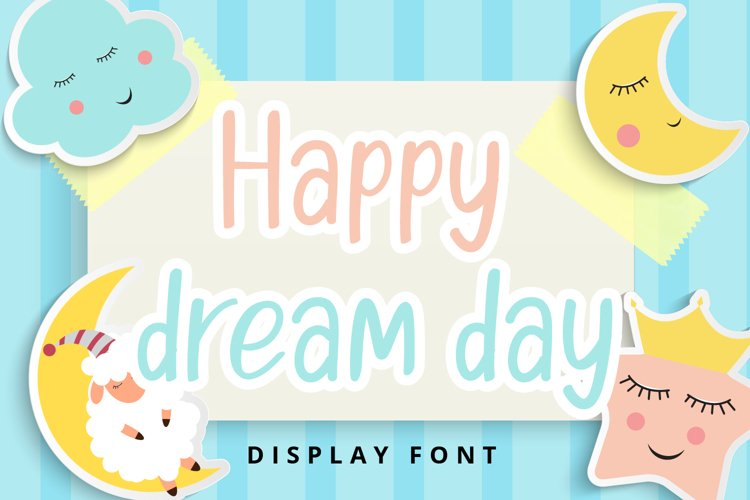 Happy Dream Day example image 1