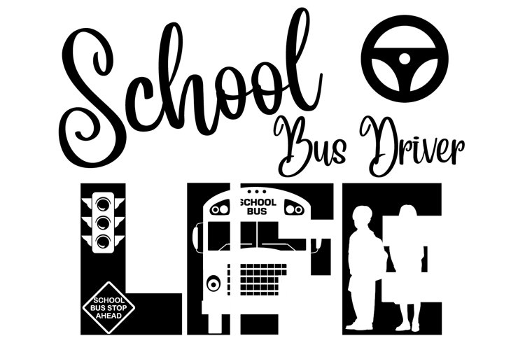 School Bus Driver Life SVG Cutting File for the Cricut example image 1