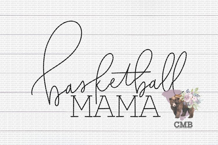 Basketball Mama PNG File / Sublimation Clipart File example image 1