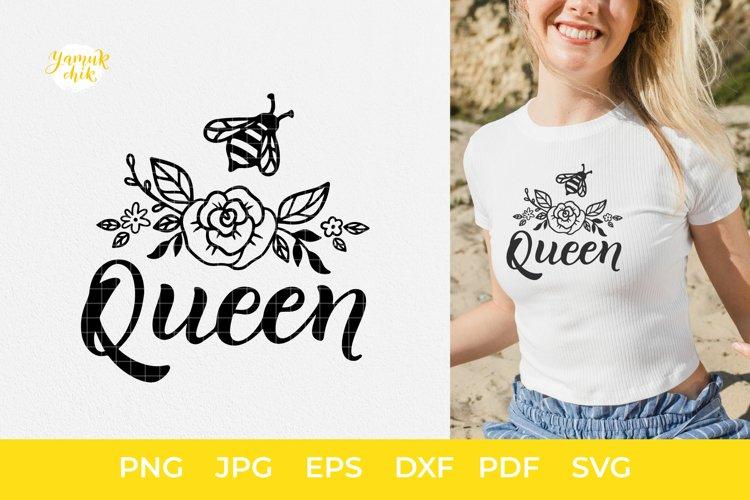 Bee SVG, Bee Queen SVG,Bee quotes,Bee flowers,Bumble Bee PNG