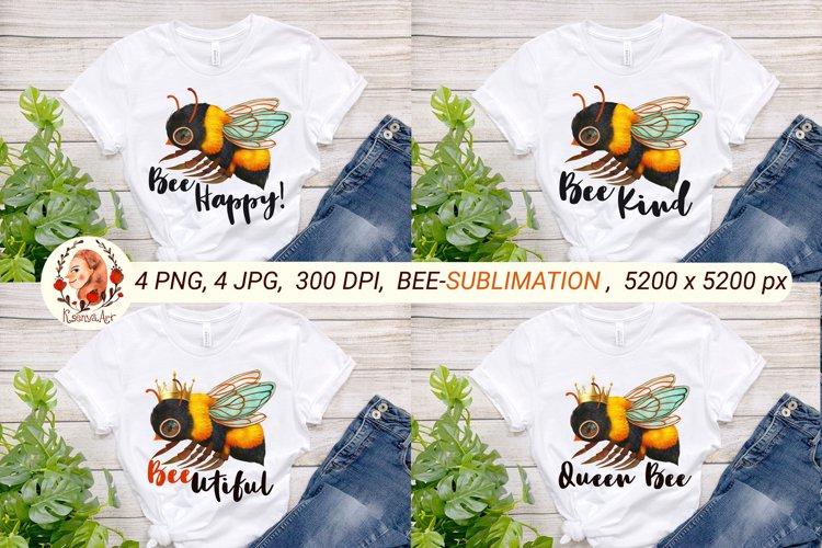 Bee Sublimation. Bee Kind. Bee Happy. Bee Queen. Bee Quotes.