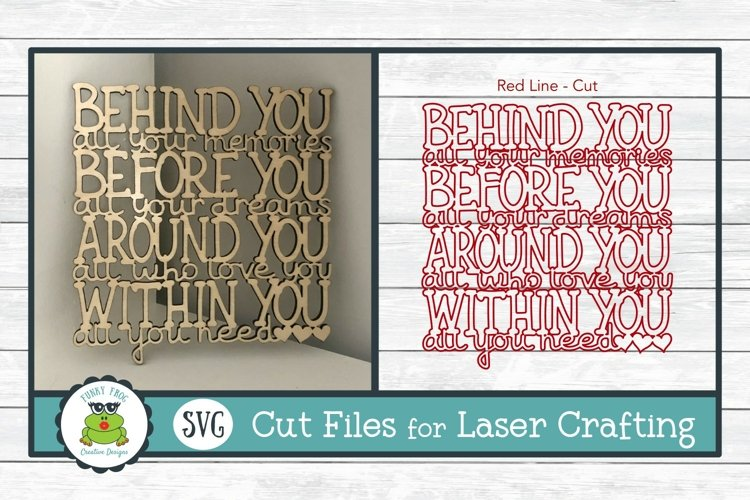 Behind you all your Memories SVG Laser Ready File
