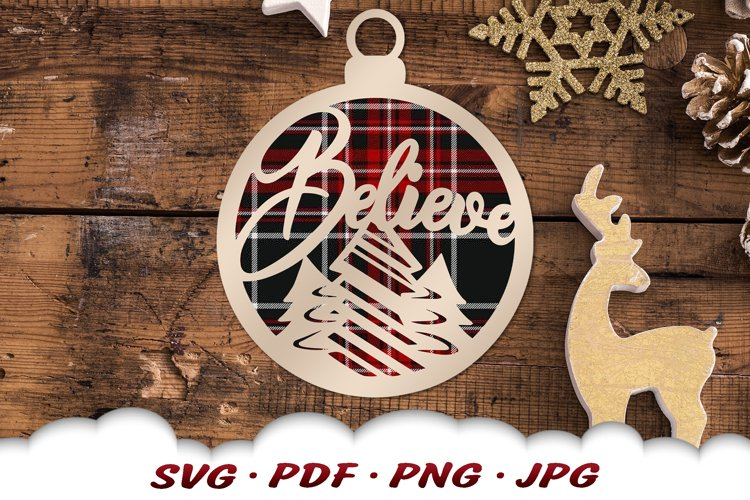 Believe Christmas Tree Ornament SVG Files For Cricut example image 1