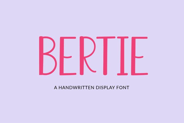 Bertie - a quirky handwritten font example image 1