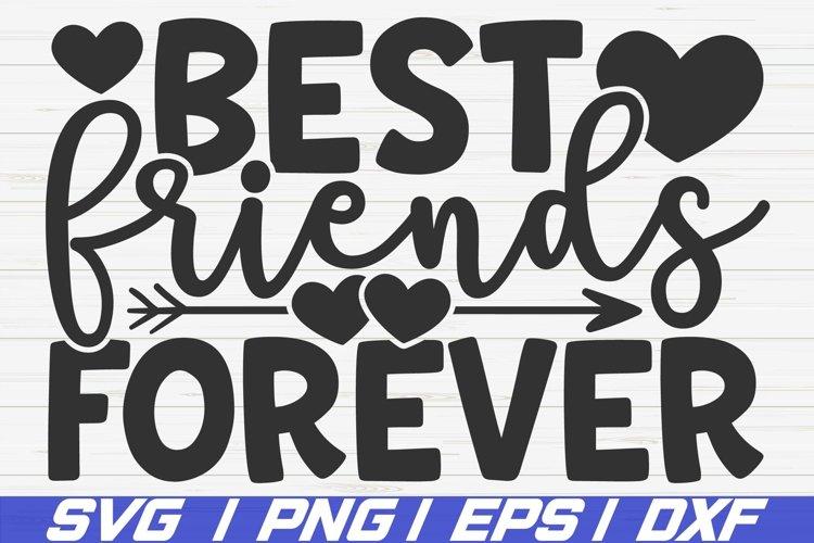 Best Friends Forever SVG / Cut File / Cricut example image 1