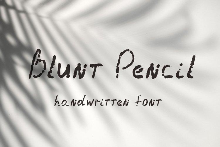 Blunt Pencil. Handwritten font example image 1