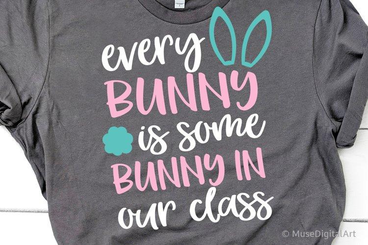 Easter Teacher Svg, Kids Easter Funny Svg Files, Bunny Svg example image 1
