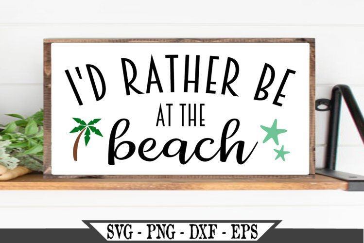I'd Rather Be At The Beach SVG example image 1
