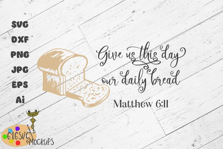 Give Us This Day Our Daily Bread SVG