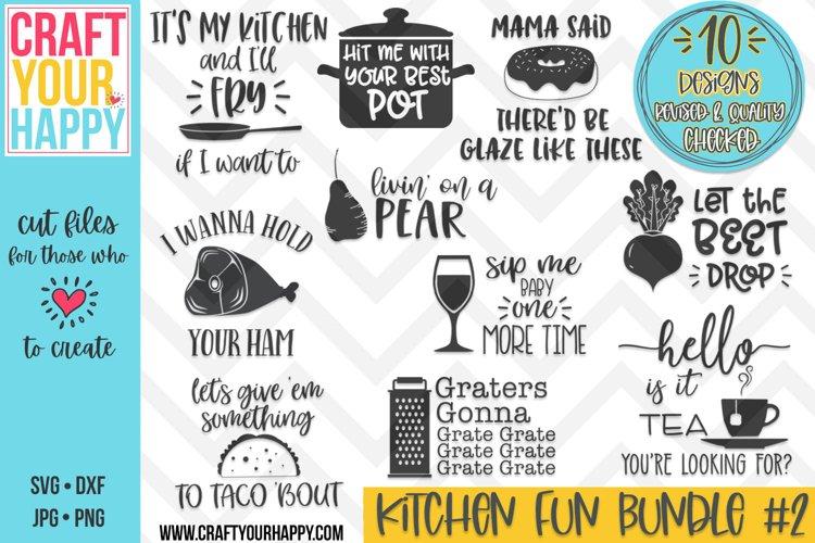 REVISED Funny Kitchen Bundle Vol. 2- A Kitchen SVG Cut File