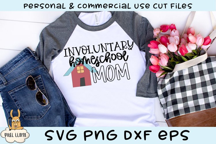 Involuntary Homeschool Mom SVG