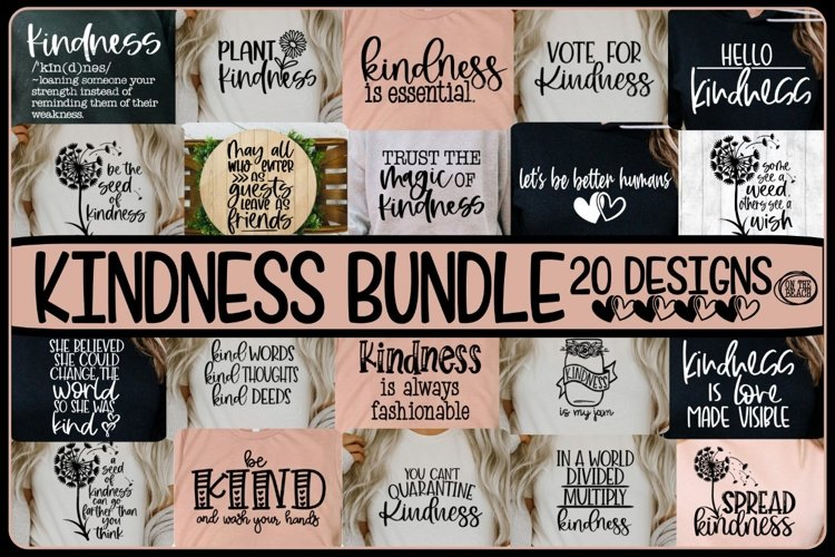 KINDNESS Bundle - Vol 3- 20 Designs Included SVG PNG EPS DXF