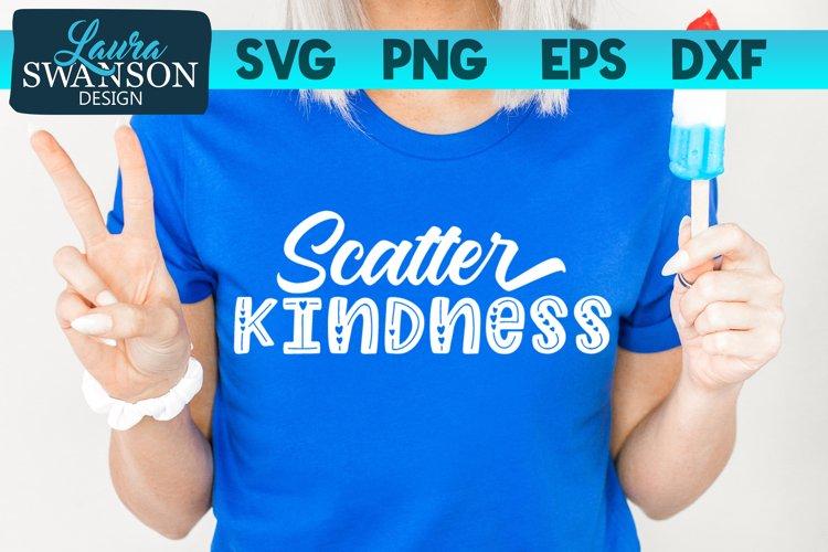 Scatter Kindness SVG Cut File | Motivational SVG Cut File example image 1