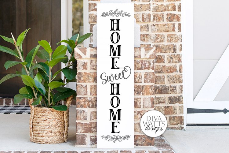 Home Sweet Home Vertical SVG | Vertical Porch Sign | DXF and example image 1