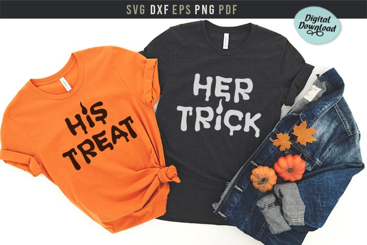 His Treat Her Trick, Couples Halloween SVG, Girl Friends SVG example image 1
